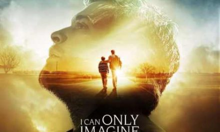 'I Can Only Imagine' Review