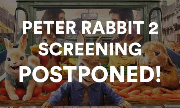 Postponed – Peter Rabbit 2 The Runaway Preview Screening