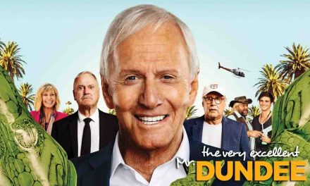 'The Very Excellent Mr Dundee' The Review